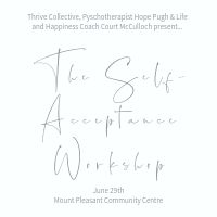Self Acceptance Workshop